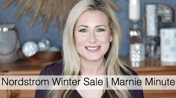 Marnie's favorite picks from the Nordstrom Winter Sale