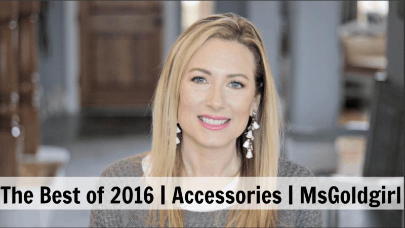 MsGoldgirl walks us through her favorite accessories from 2016, which includes sunglasses from Quay, jewelry from BaubleBar, Kate Spade and Kendra Scott, and handbags from GiGi New York and Rebecca Minkoff.