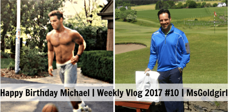 Happy Birthday Michael | The Weekly Vlog 2017 #10