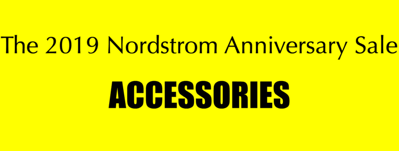 Nordstrom Anniversary Sale | Accessories