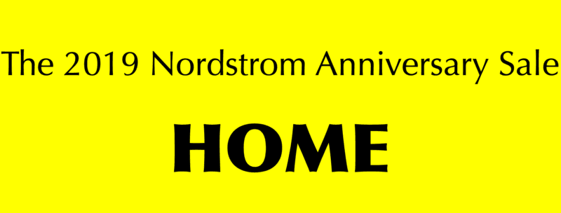 Nordstrom Anniversary Sale | Home Products