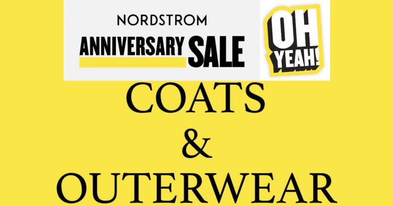Nordstrom Anniversary Sale 2020 Coats and Outerwear