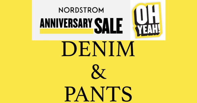 Nordstrom Anniversary Sale 2020 Denim and Pants