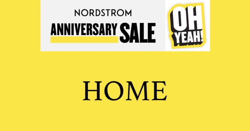 Nordstrom Anniversary Sale 2020 Home Goods