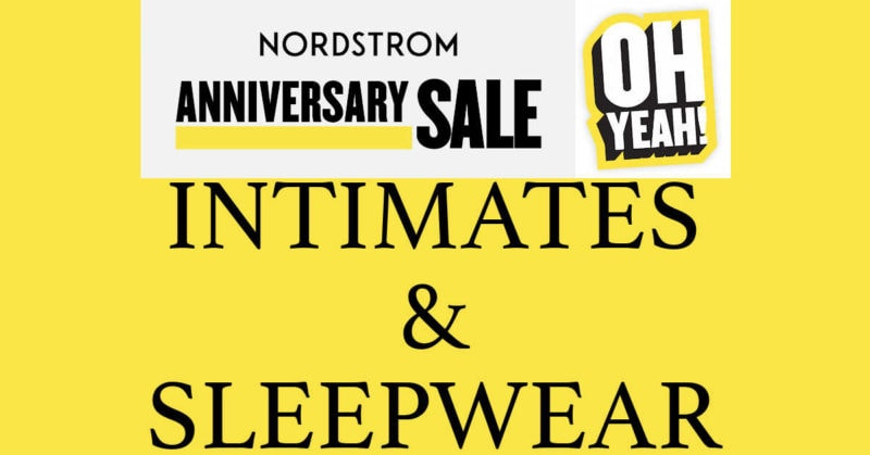 Nordstrom Anniversary Sale 2020 Intimates and Sleepwear