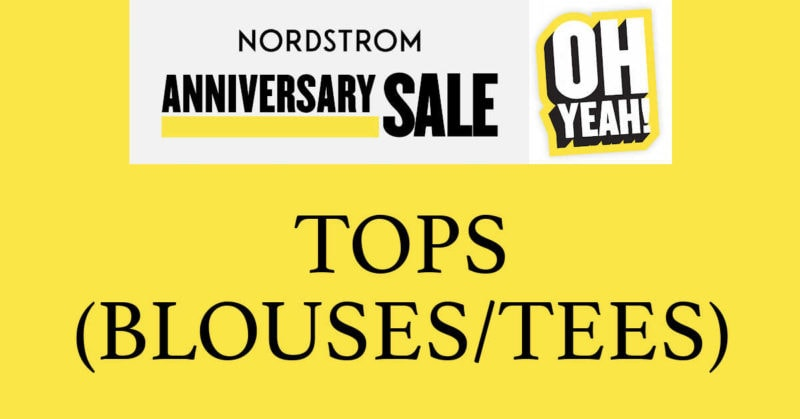Nordstrom Anniversary Sale 2020 Tops Blouses and Tees