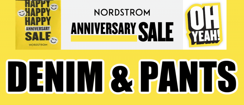 Nordstrom Anniversary Sale Denim and Pants Recommendations
