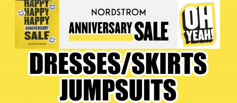 Nordstrom Anniversary Sale Dresses Skirts and Jumpsuits Recommendations