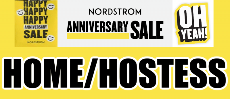 Nordstrom Anniversary Sale Home Items and Hostess Gifts