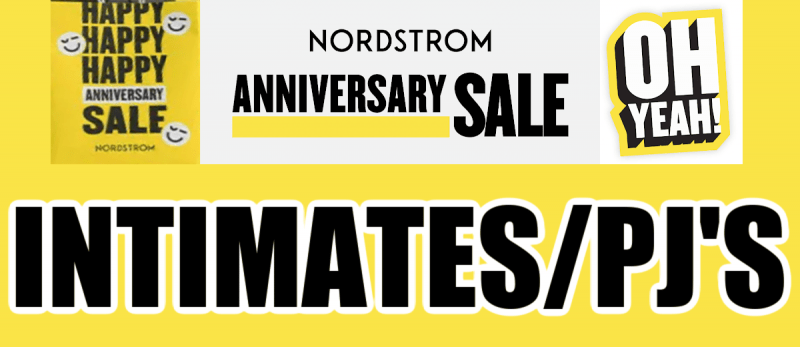Nordstrom Anniversary Sale Pajamas and Intimates Recommendations