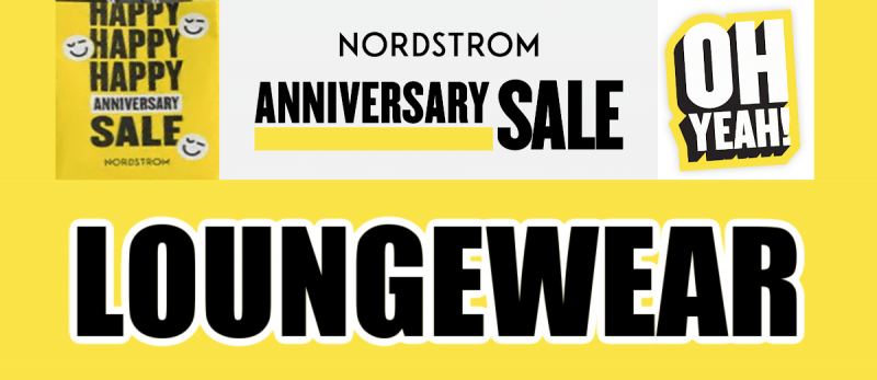 Nordstrom Anniversary Sale Loungewear Recommendations